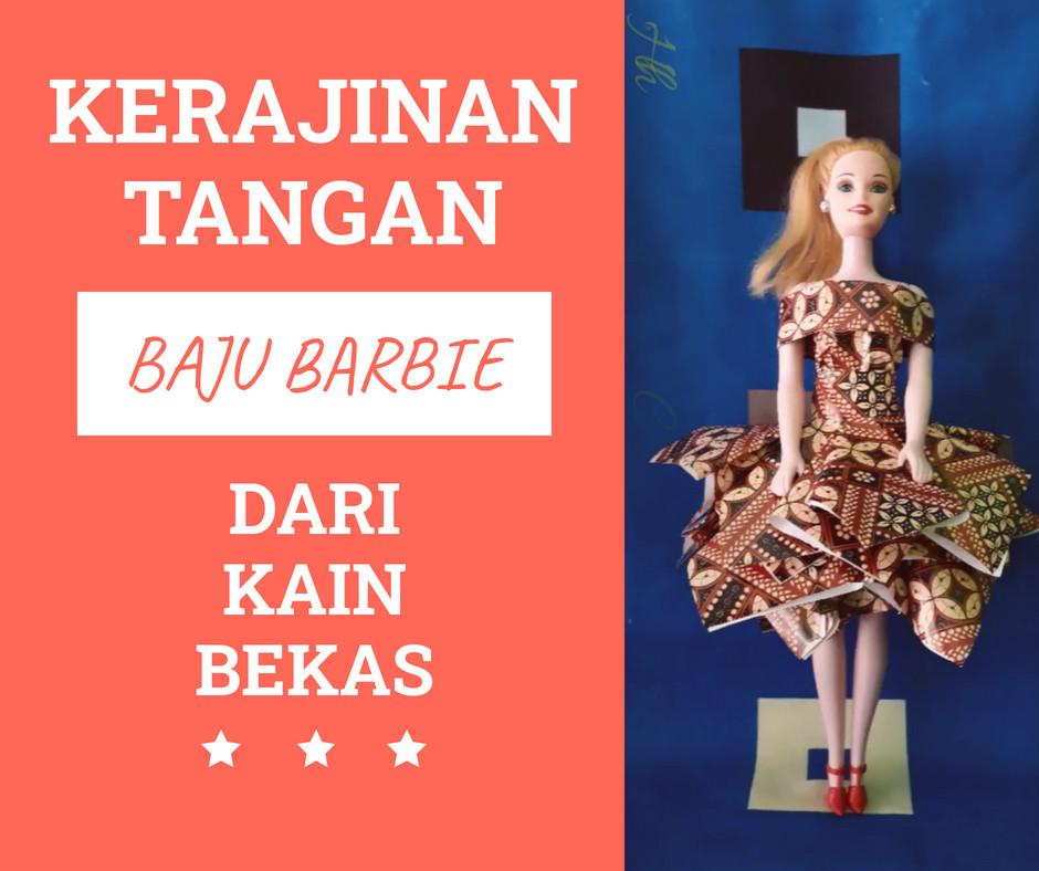 Cara Membuat Baju Barbie dari Kain Bekas yang Mudah dan Simple