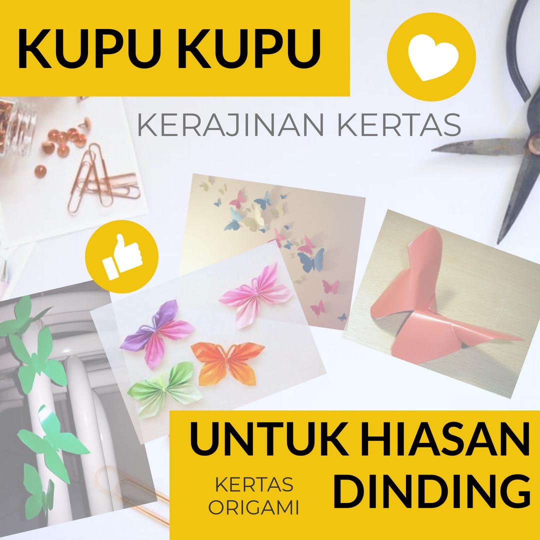 cara membuat kupu kupu dari kertas origami untuk hiasan dinding beserta gambarnya 2020
